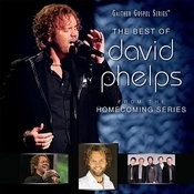 The Best Of David Phelps Songs