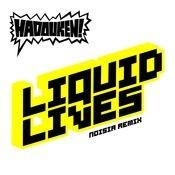 Liquid Lives (Noisia Remix iTunes Exclusive) Songs