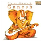 Divine Chants Of Ganesh Songs