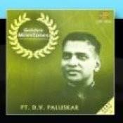 Golden Milestones - Pandit D V Paluskar Songs