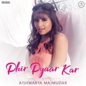 Phir Pyaar Kar Song