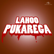 Lahoo Pukarega Songs