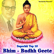 Superhit Top 10 Bhim: Budhh Geete Songs