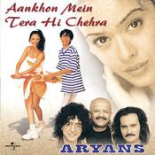 Aankhon Mein Tera Hi Chehra Songs