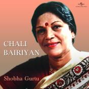 Chali Bairiyan Songs