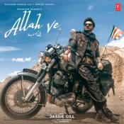 Allah Ve Jassie Gill Full Mp3 Song