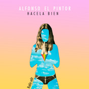 Hacela Bien (Radio Edit) Songs