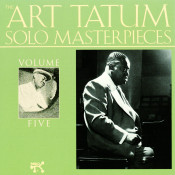 The Art Tatum Solo Masterpieces, Vol. 5 Songs