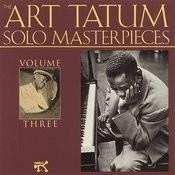 The Art Tatum Solo Masterpieces, Vol.3 Songs
