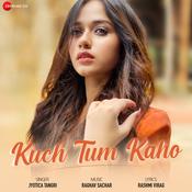 Kuch Tum Kaho Songs