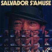 Salvador S'Amuse Songs