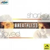 Breathless - Shankar Mahadevan And Javed Akhtar Songs