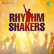 Rhythm Shakers Songs