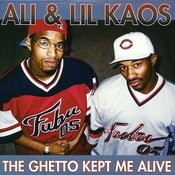 The Ghetto Kept Me Alive Songs