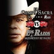 El Compa Sacra Vs. Los Razos Songs