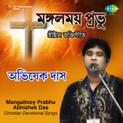 Mangalmoy Prabhu - Abhisek Das Songs