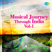 Musical Journey Through India Vol 1 Songs