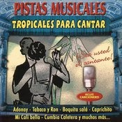 Pistas Musicales: Tropicales Para Cantar Songs