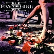 Pay The Girl Songs