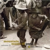 Mountain Music Of Peru, Vol.2 Songs