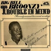 Trouble In Mind: Previously Unissued Live Concert Recordings Songs