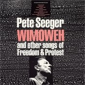 Wimoweh And Other Songs Of Freedom And Protest Songs