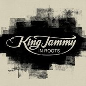 King Jammy In Roots Songs
