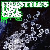 Essential Media Group Presents: Freestyle's Lost Gems, Vol.3 Songs
