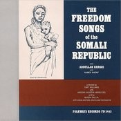 The Freedom Songs Of The Somali Republic Songs