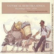 Satyrical Rebetika Songs: Recordings 1934-1959 Songs