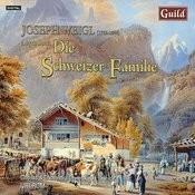 Joseph Weigl: Die Schweizer Familie, A Lyric Opera Songs