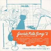 Jewish Folk Songs, Vol.2 Songs