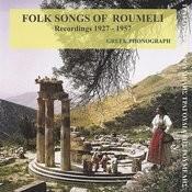Hellenicrecord Presents: Folk songs of Roumeli Recordings 1927 - 1957 Songs