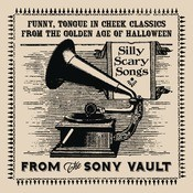 From The Sony Vault: Silly Scary Songs Songs