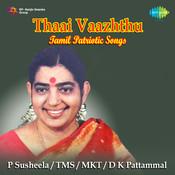 Thaai Vaazhthu Tamil Patriotic Songs Songs