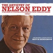 The Artistry Of Nelson Eddy (Digitally Remastered) Songs
