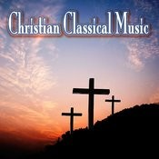 Christian Classical Music Songs
