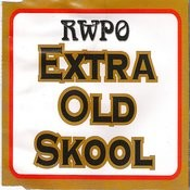Extra Old Skool Songs