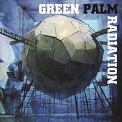 Green Palm Radiation Songs