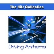 The Hits Collection Driving Anthems Songs