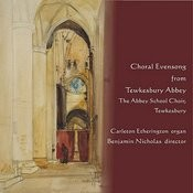 Choral Evensong From Tewkesbury Abbey Songs