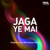Jaga Ye Mai Songs