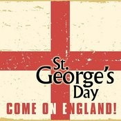 St George's Day - Come On England Songs