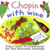 Have Wine Wth Chopin Songs