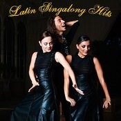 Latin Singalong Hits Songs