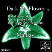 Dark Vs. Flower Ep Songs