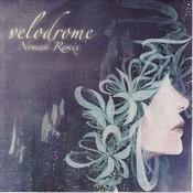 Velodrome (Nomak Remix) Songs