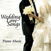 Wedding Love Songs - Piano Music Songs