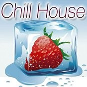 Chill House Songs