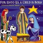 Een Kindeken Is Ons Geboren In C Major Song